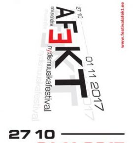 Rahvusvaheline nüüdismuusika festival AFEKT. Esimene sirakas