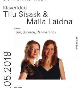 Doktorikontsert. Klaveriduo Tiiu Sisask ja Maila Laidna