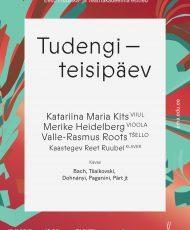 Tudengiteisipäev. Katariina Maria Kits, Merike Heidelberg, Valle-Rasmus Roots, Leo Dubovski