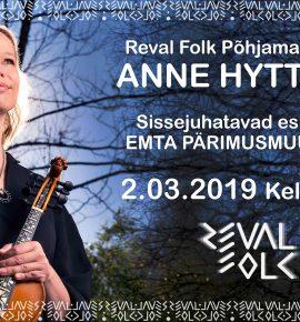 Reval Folk Põhjamaade eri. Anne Hytta ja EMTA pärimusmuusikud