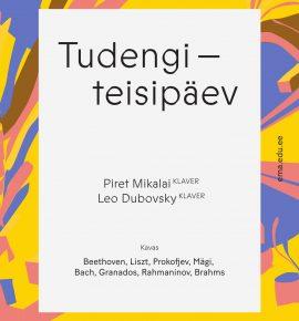Tudengiteisipäev. Piret Mikalai ja Leo Dubovsky