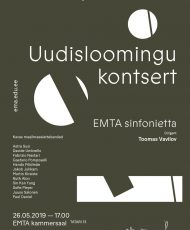 Uudisloomingu kontsert. EMTA sinfonietta
