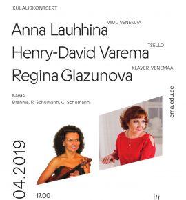 Külaliskontsert. Anna Lauhhina, Henry-David Varema ja Regina Glazunova
