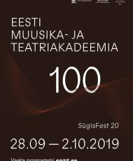 Eesti Muusika- ja Teatriakadeemia 100 / SügisFest 20